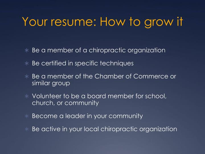 Your resume: How to grow it