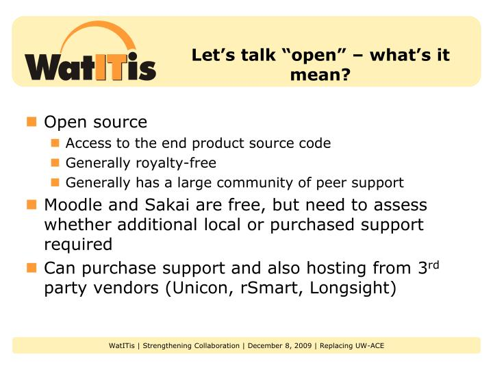 "Let's talk ""open"" – what's it mean?"