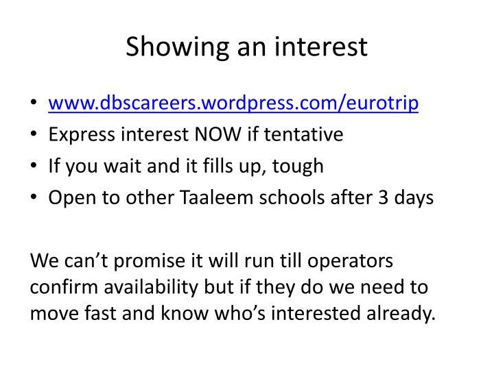 Showing an interest