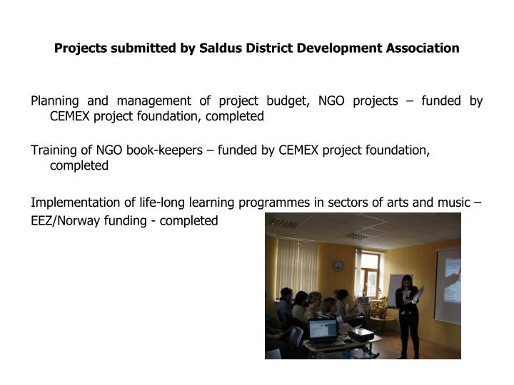 Projects submitted by Saldus District Development Association