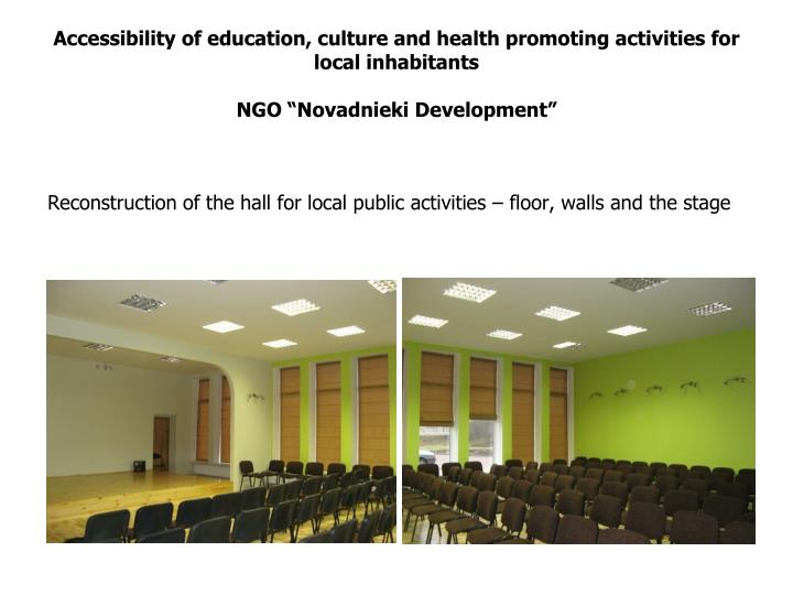 Accessibility of education, culture and health promoting activities for local inhabitants