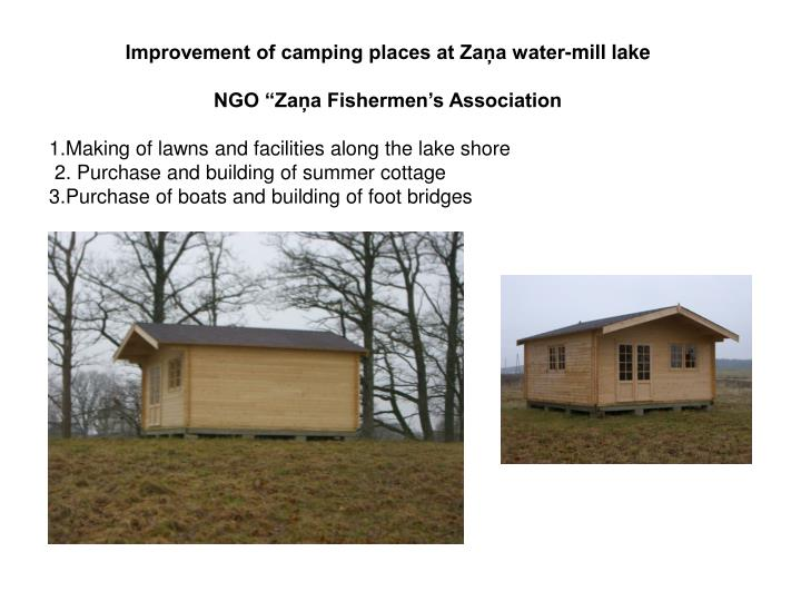 Improvement of camping places at Zaņa water-mill lake