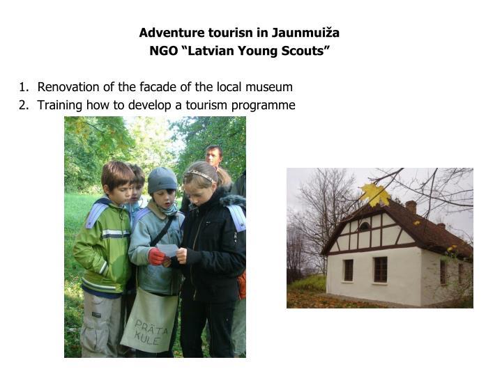 Adventure tourisn in Jaunmuiža