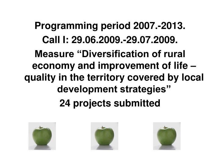 Programming period 2007.-2013.