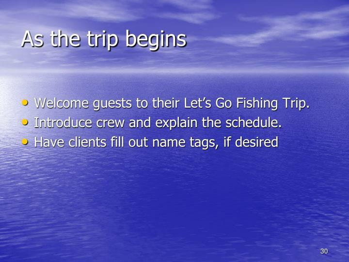 As the trip begins