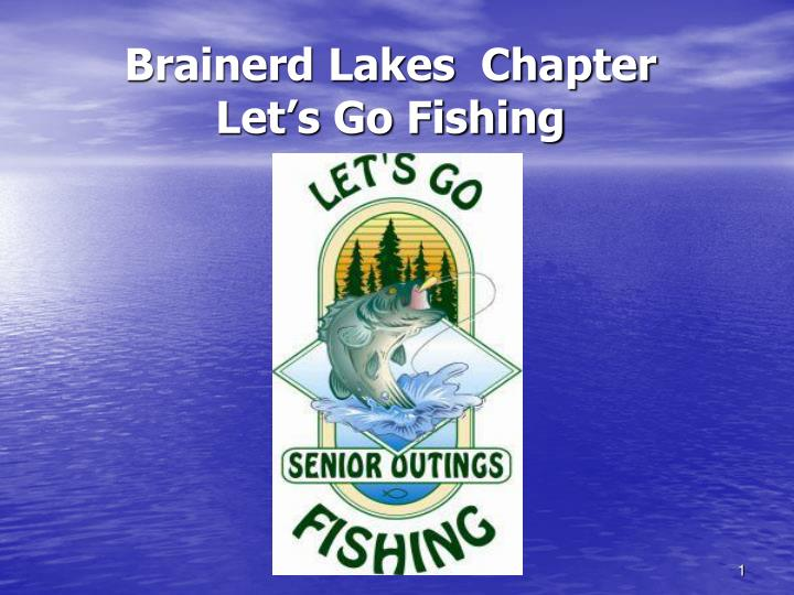 Brainerd lakes chapter let s go fishing