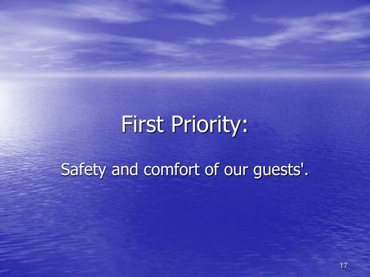 First Priority: