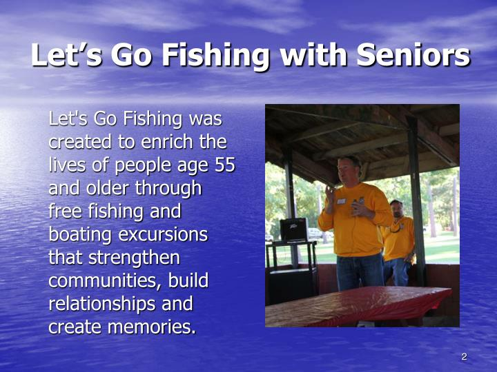 Let s go fishing with seniors