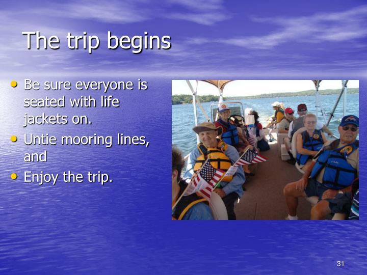 The trip begins