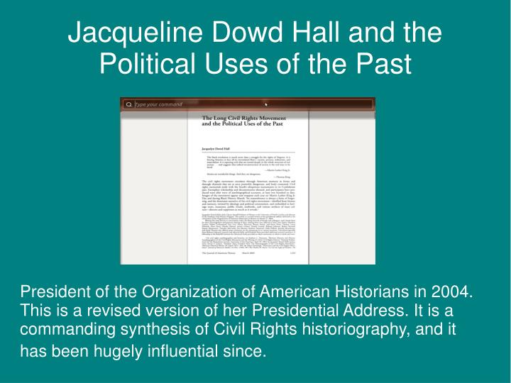 Jacqueline Dowd Hall and the Political Uses of the Past
