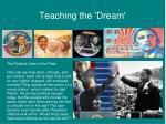 teaching the dream