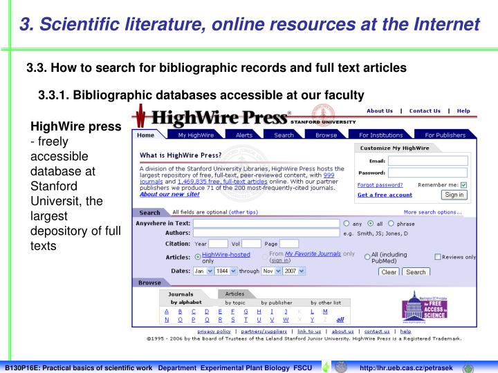 3. Scientific literature, online resources at the Internet