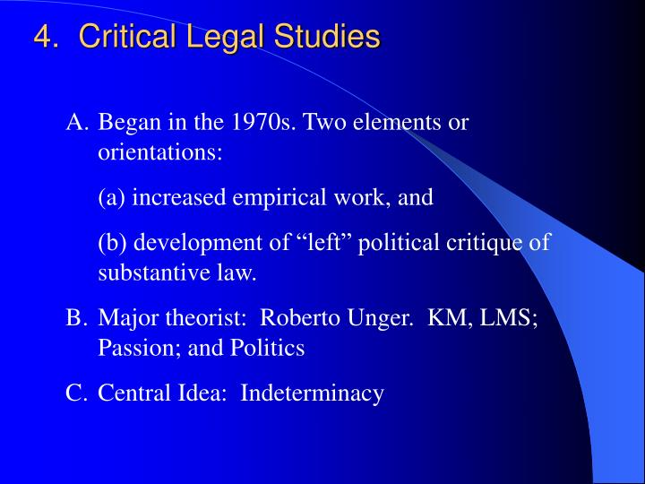 4.  Critical Legal Studies