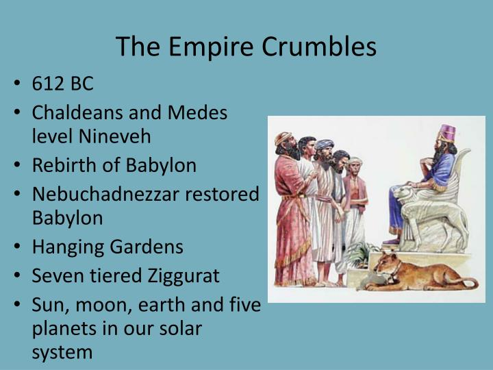 The Empire Crumbles