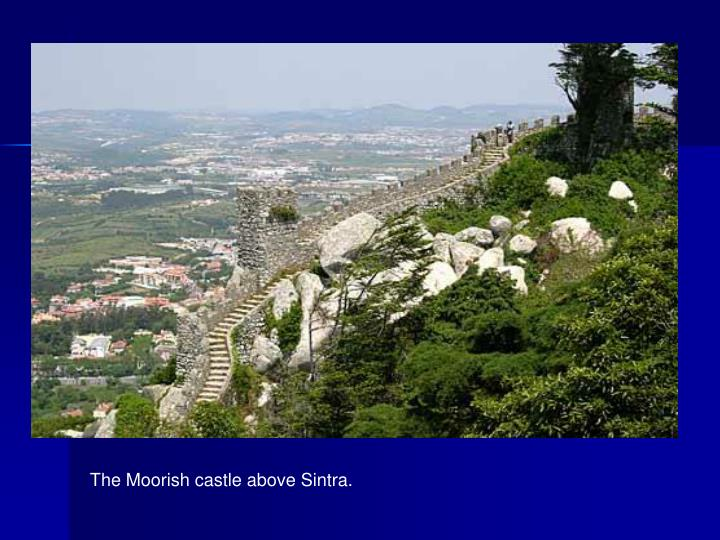 The Moorish castle above Sintra.