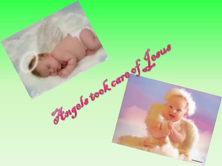 Angels took care of Jesus