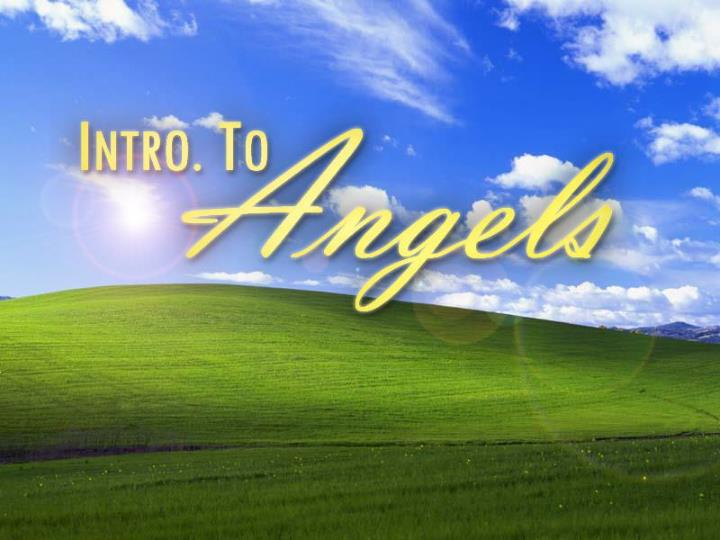 Intro to angels