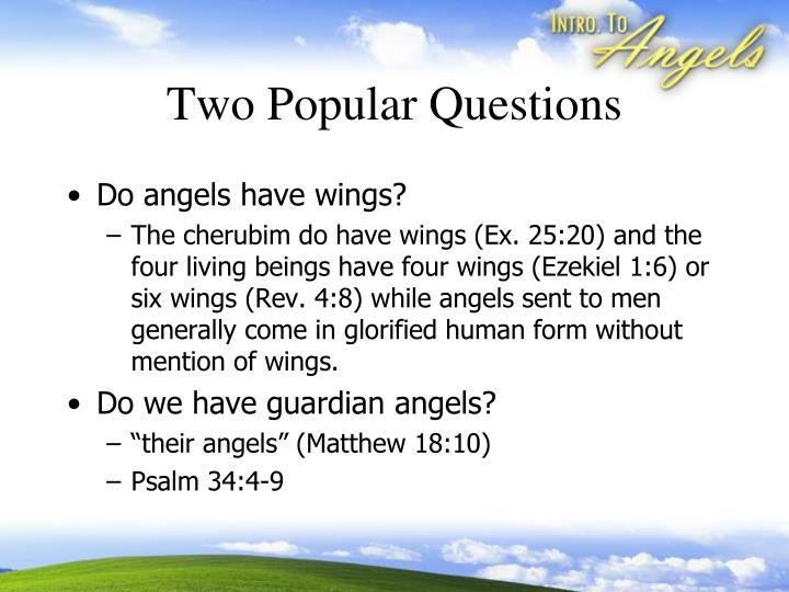 Two Popular Questions