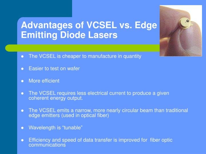 Advantages of VCSEL vs. Edge Emitting Diode Lasers
