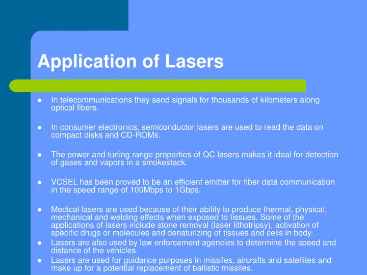 Application of Lasers