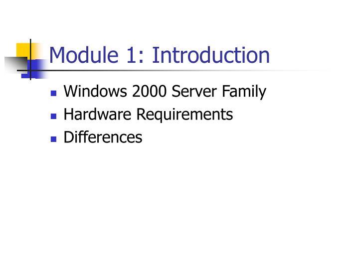 Module 1: Introduction