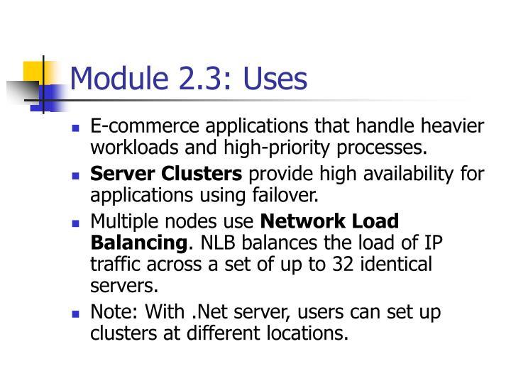 Module 2.3: Uses