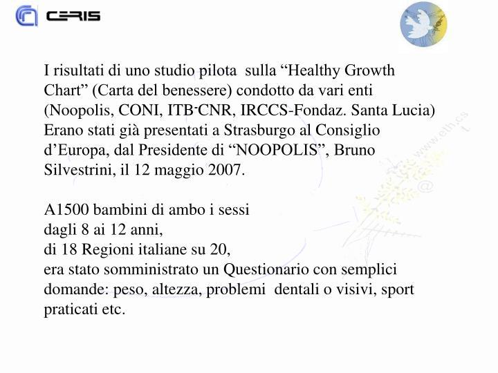 """I risultati di uno studio pilota  sulla """"Healthy Growth Chart"""" (Carta del benessere) condotto da vari enti (Noopolis, CONI, ITB"""
