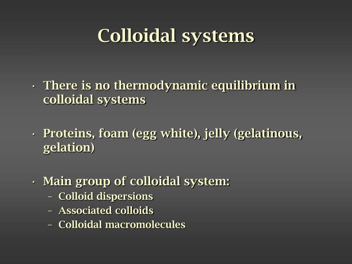 Colloidal systems