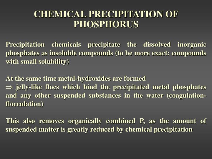 CHEMICAL PRECIPITATION OF PHOSPHORUS