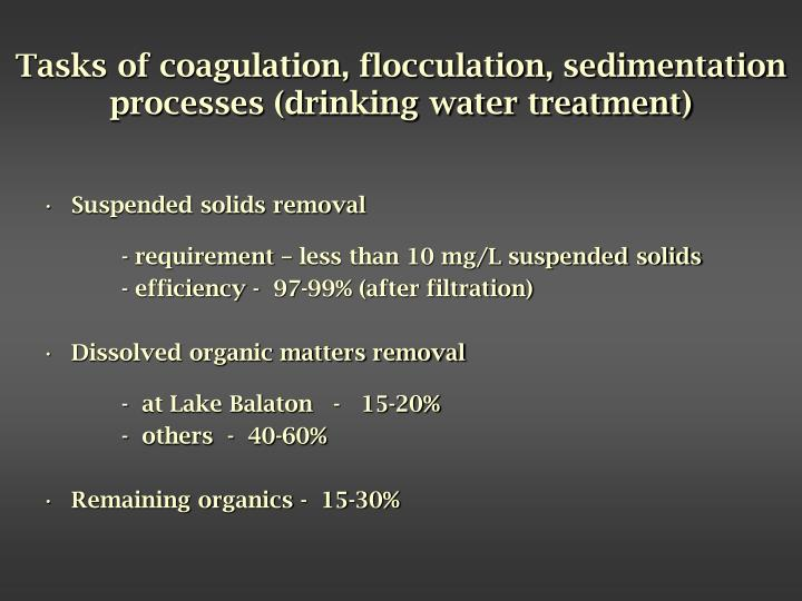 Tasks of coagulation, flocculation, sedimentation  processes (drinking water treatment)