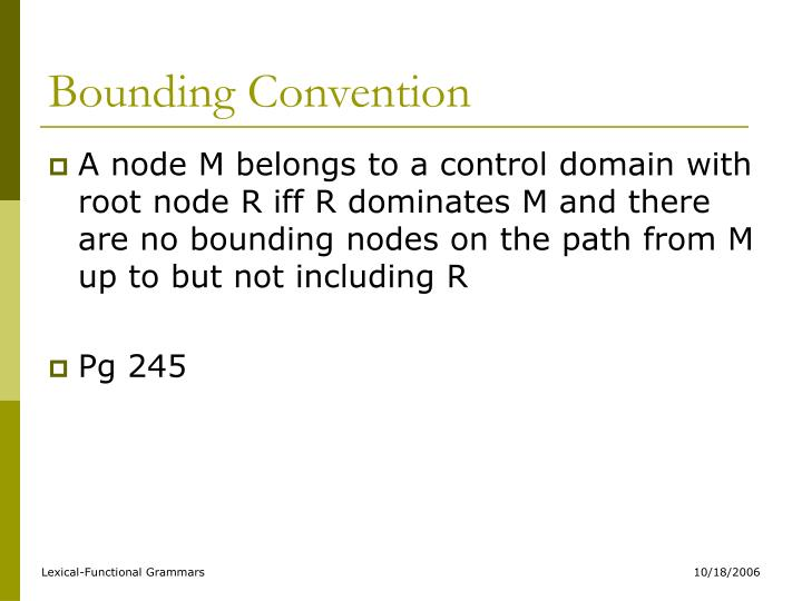 Bounding Convention