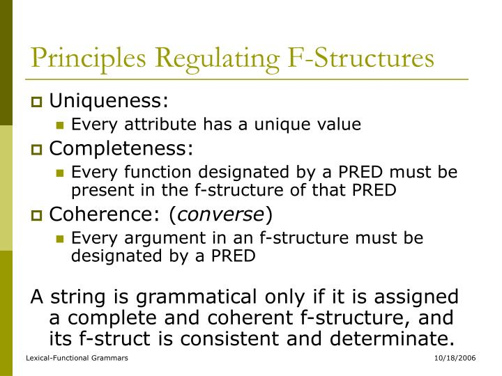 Principles Regulating F-Structures