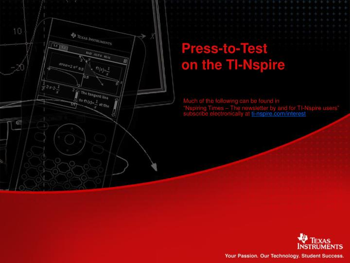 Press to test on the ti nspire