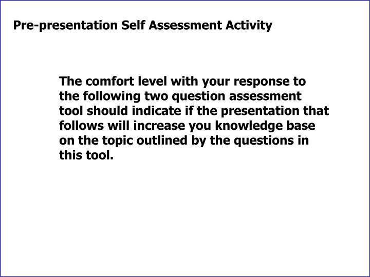Pre-presentation Self Assessment Activity