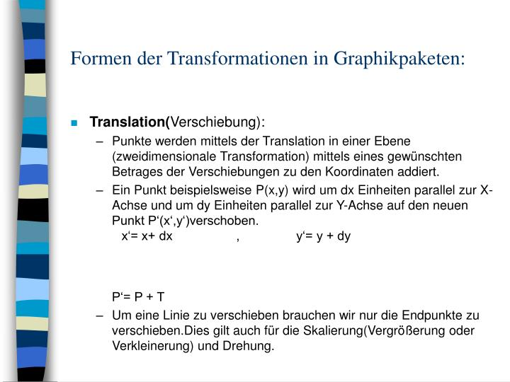 Formen der Transformationen in Graphikpaketen: