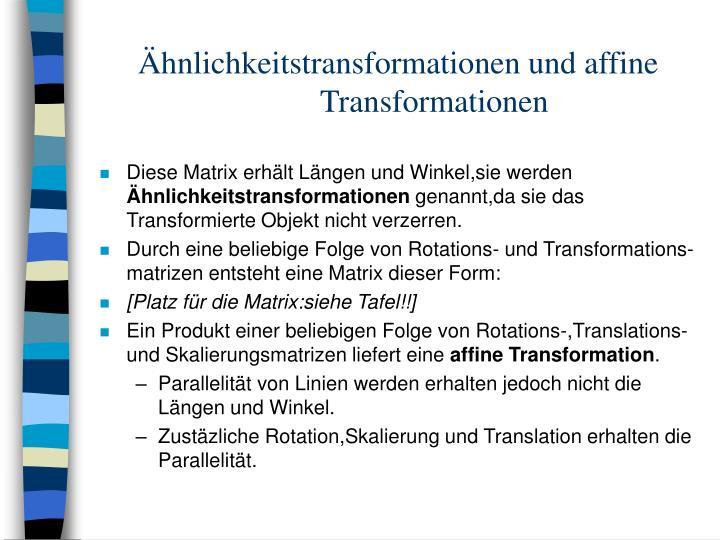 Ähnlichkeitstransformationen und affineTransformationen