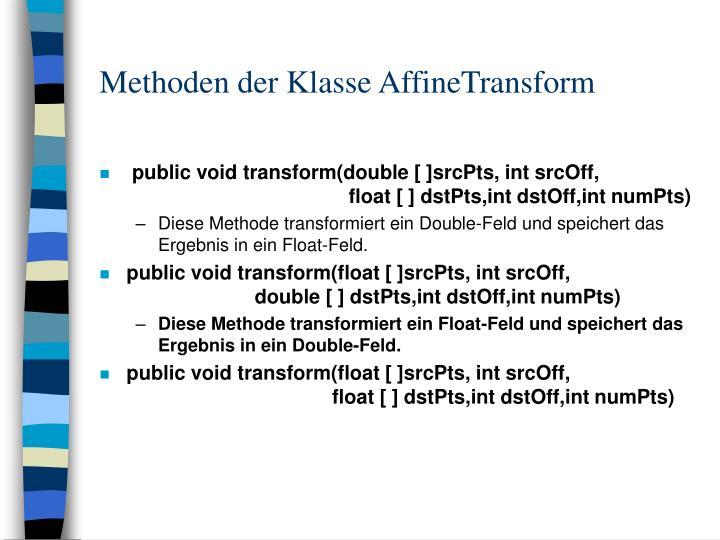 Methoden der Klasse AffineTransform
