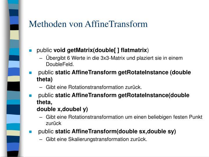 Methoden von AffineTransform