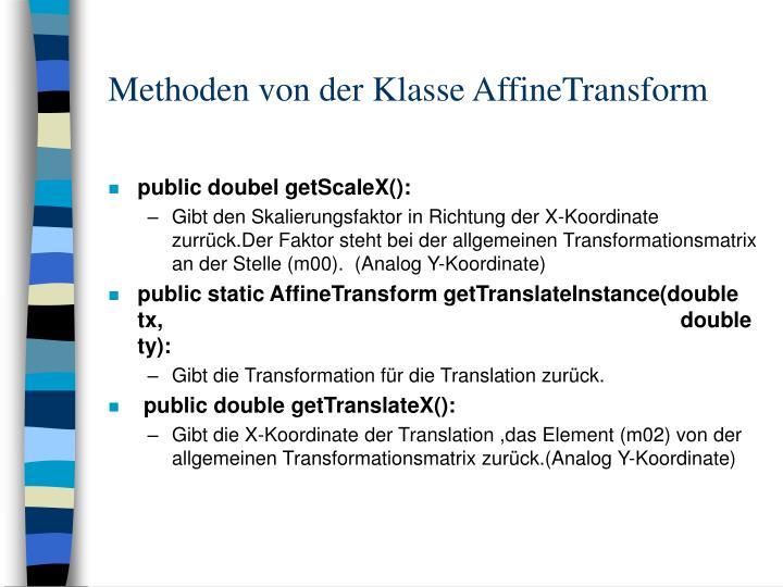 Methoden von der Klasse AffineTransform