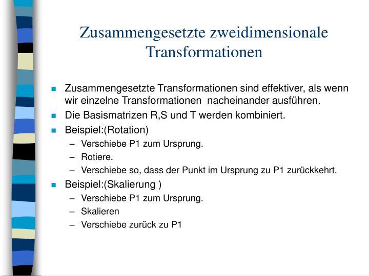 Zusammengesetzte zweidimensionale Transformationen