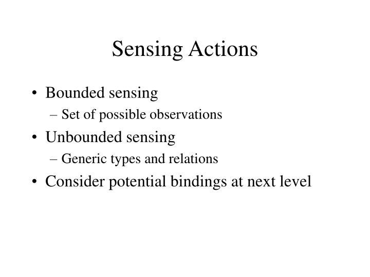 Sensing Actions