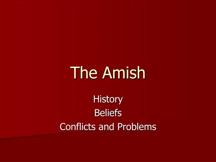 english amish and deeper understanding