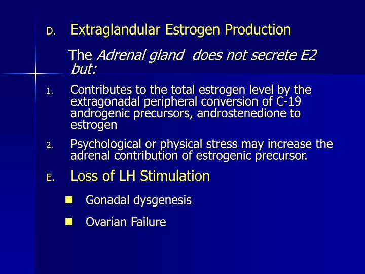 Extraglandular Estrogen Production