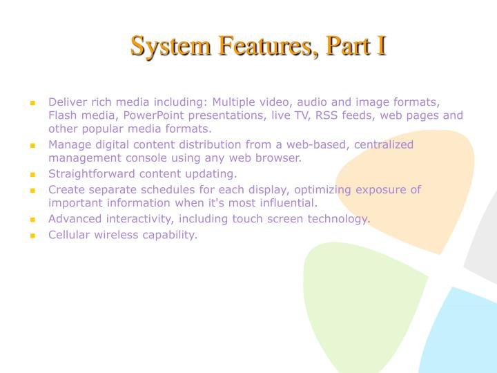 System Features, Part I