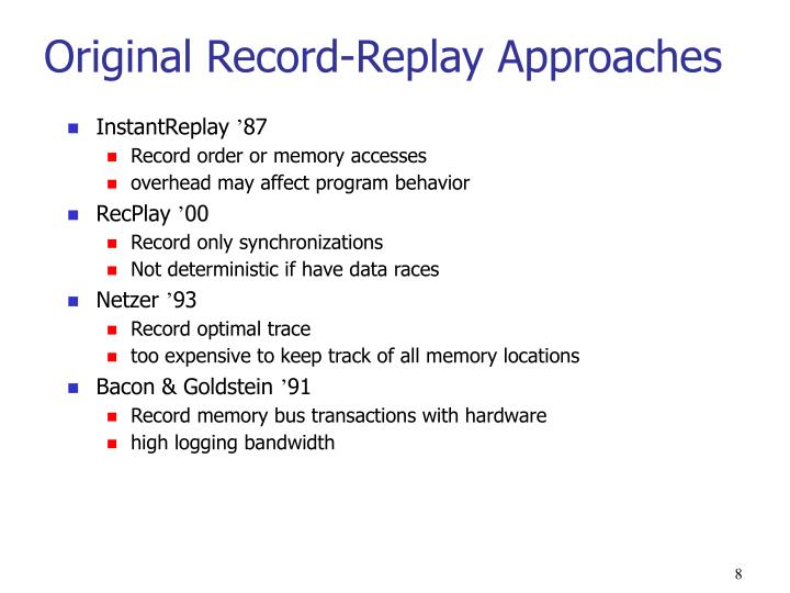 Original Record-Replay Approaches