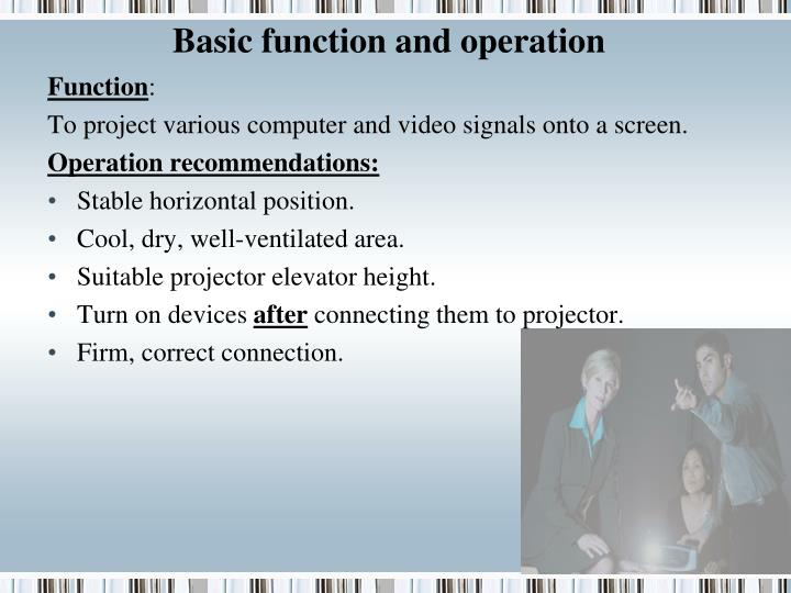 Basic function and operation