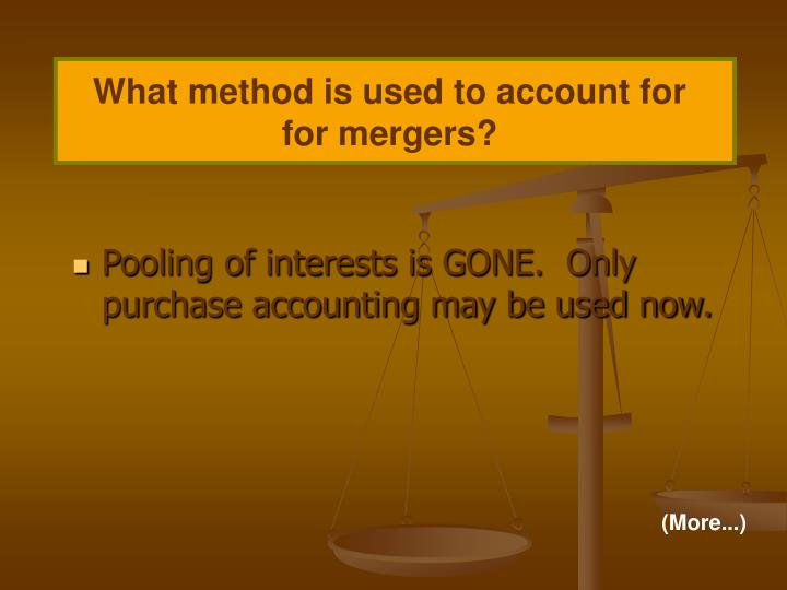 What method is used to account for for mergers?