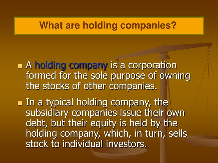 What are holding companies?