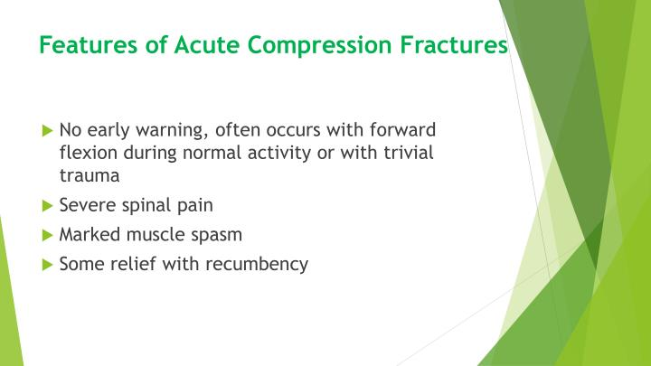 Features of Acute Compression Fractures
