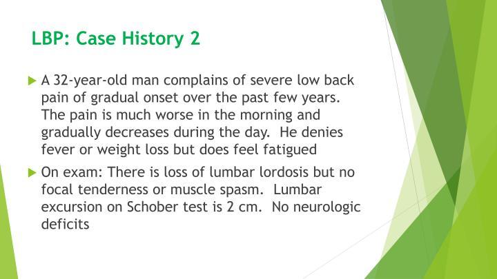 LBP: Case History 2